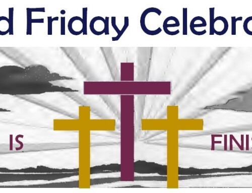 April 2,2021 – Good Friday Celebration
