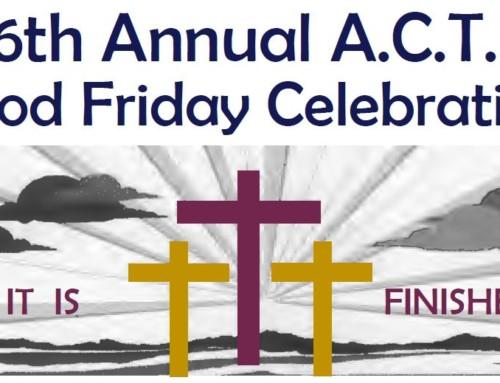 April 10, 2020 – Good Friday Celebration
